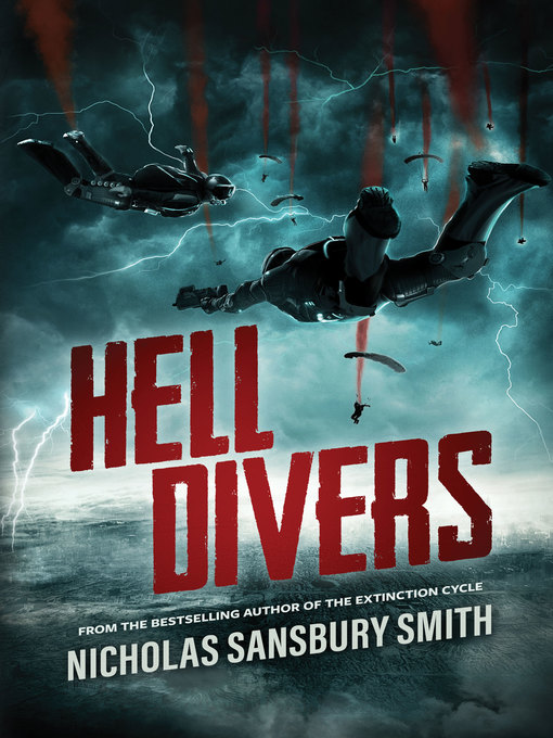 Title details for Hell Divers by Nicholas Sansbury Smith - Wait list