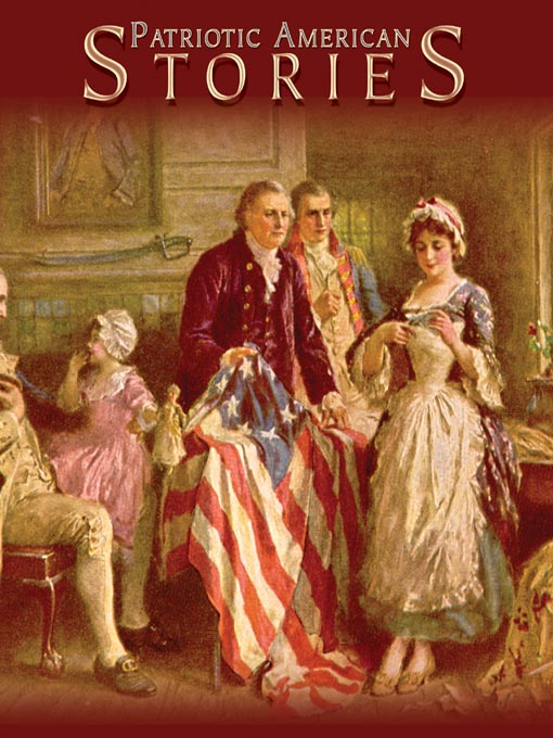 Title details for Patriotic American Stories by Various Authors - Available