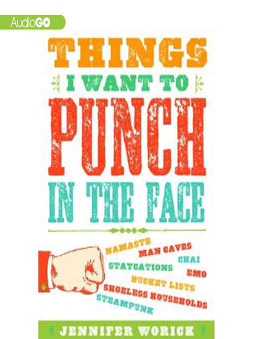 Cover of Things I Want to Punch in the Face
