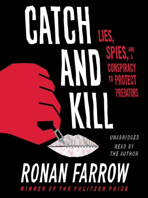 Title details for Catch and Kill by Ronan Farrow - Wait list