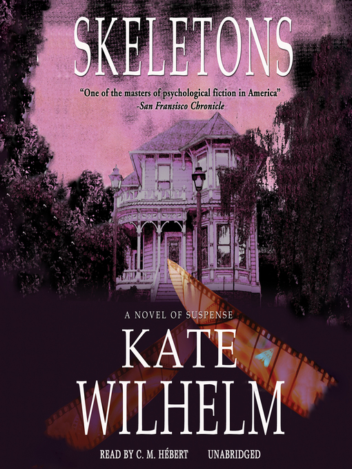 Title details for Skeletons by Kate Wilhelm - Available