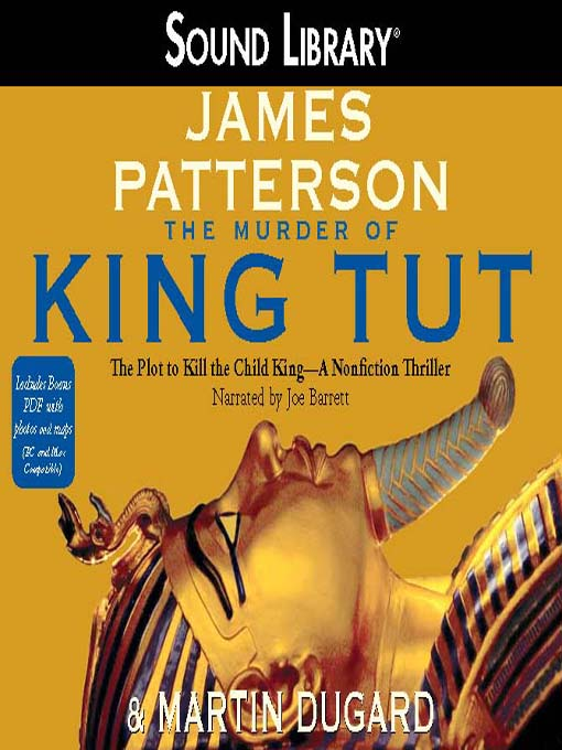Title details for The Murder of King Tut by James Patterson - Available