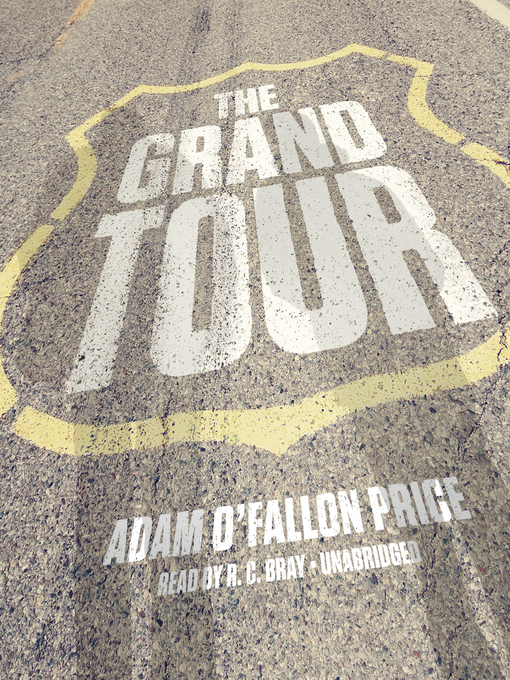 Title details for The Grand Tour by Adam O'Fallon Price - Wait list