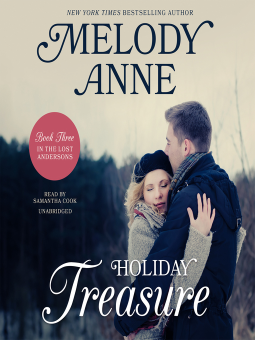 Title details for Holiday Treasure by Melody Anne - Wait list