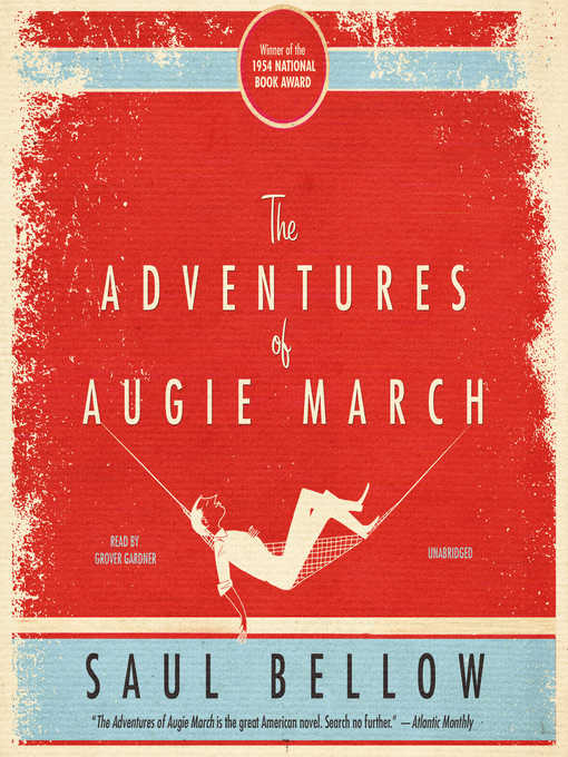 Title details for The Adventures of Augie March by Saul Bellow - Available