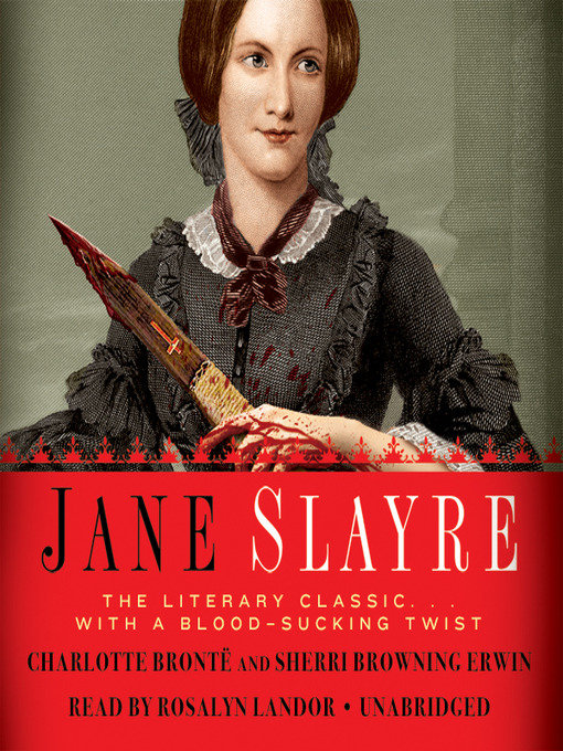Title details for Jane Slayre by Charlotte Brontë - Available