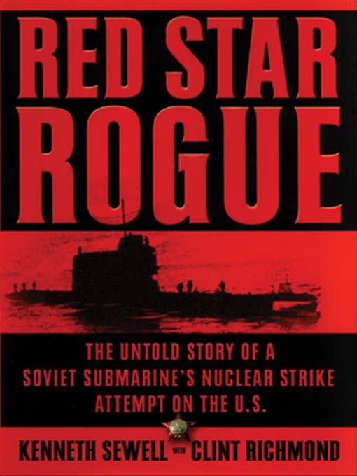 Title details for Red Star Rogue by Kenneth Sewell - Available