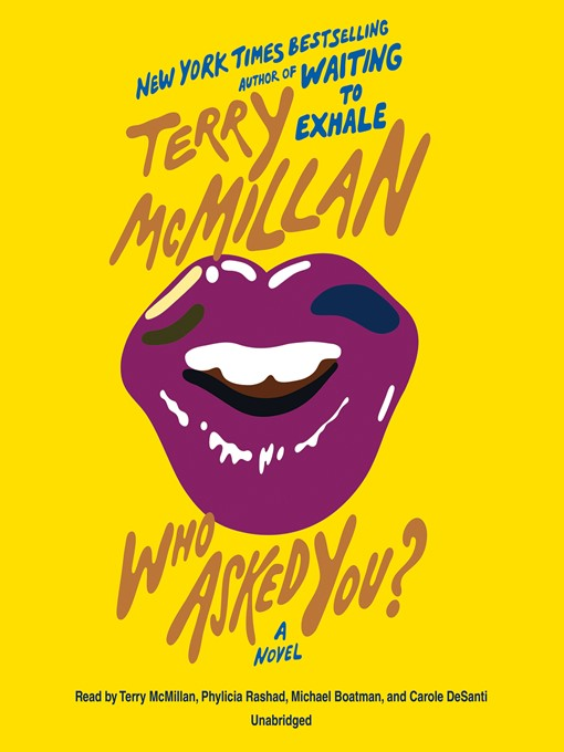 Title details for Who Asked You? by Terry McMillan - Available