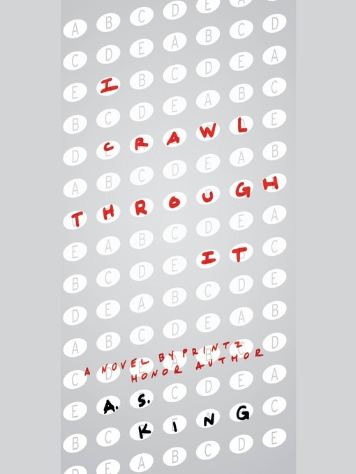 Title details for I Crawl Through It by A. S. King - Available