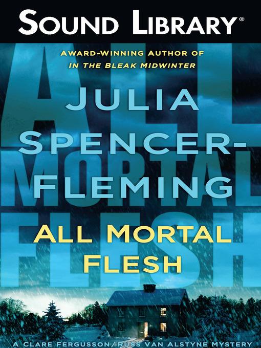 Title details for All Mortal Flesh by Julia Spencer-Fleming - Wait list