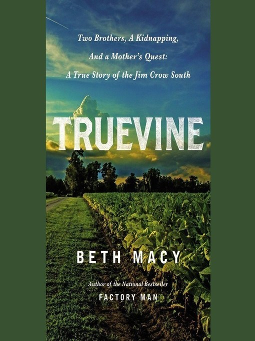 Title details for Truevine by Beth Macy - Available