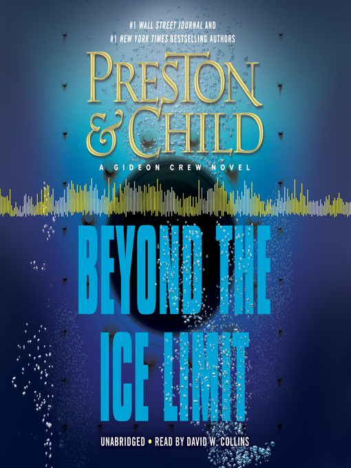 Title details for Beyond the Ice Limit by Douglas Preston - Wait list