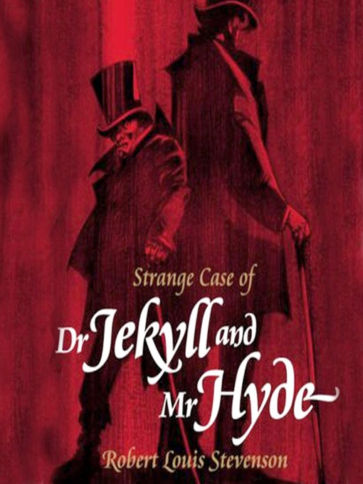 Title details for The Strange Case of Dr. Jekyll and Mr. Hyde by Robert Louis Stevenson - Wait list