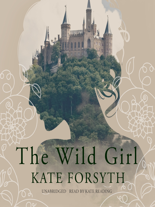 Title details for The Wild Girl by Kate Forsyth - Wait list