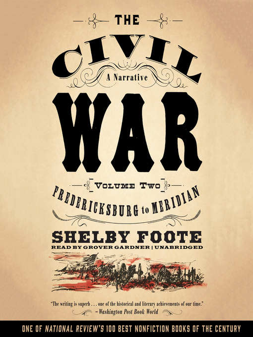 Title details for The Civil War: A Narrative, Volume 2 by Shelby Foote - Wait list