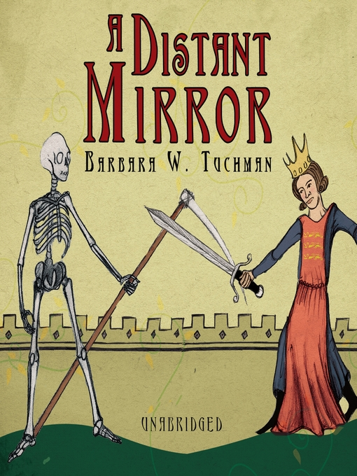 Title details for A Distant Mirror by Barbara W. Tuchman - Wait list