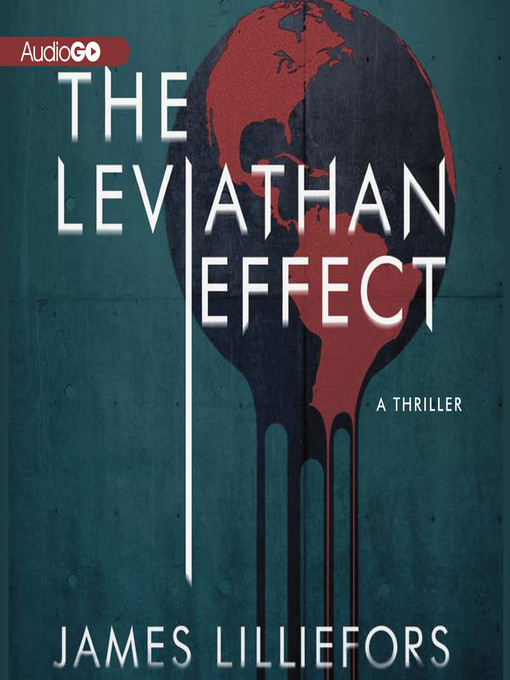 Title details for The Leviathan Effect by James Lilliefors - Available