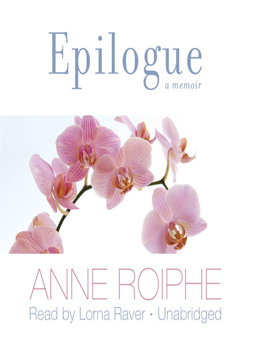 Title details for Epilogue by Anne Roiphe - Available