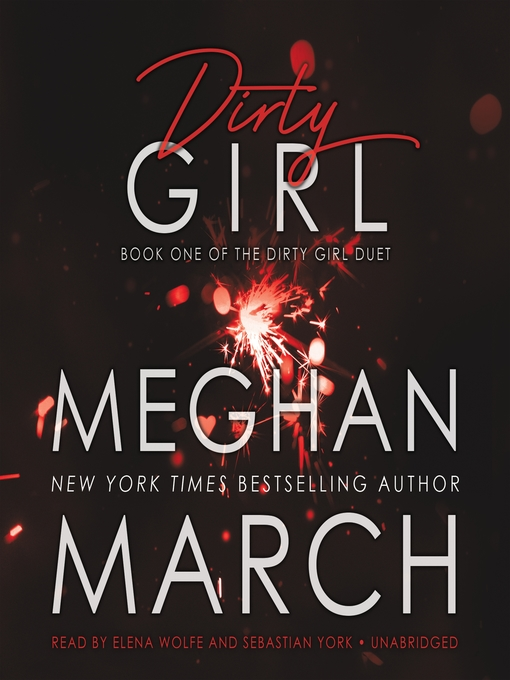 Title details for Dirty Girl by Meghan March - Wait list