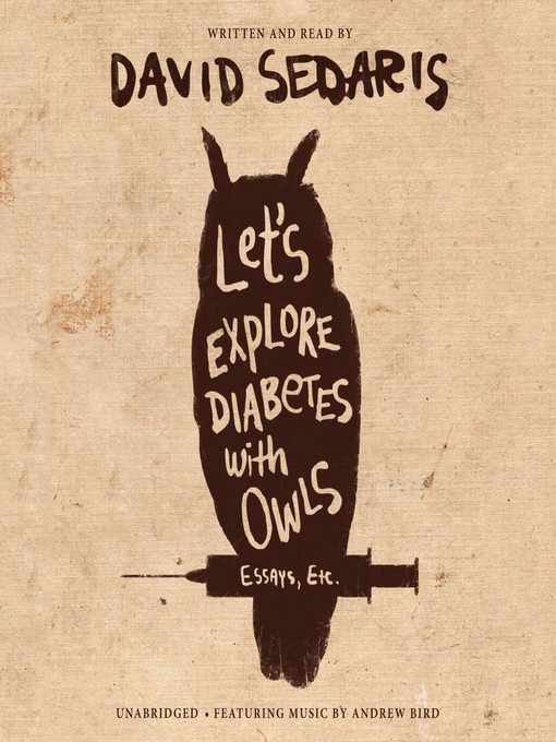 Title details for Let's Explore Diabetes with Owls by David Sedaris - Wait list