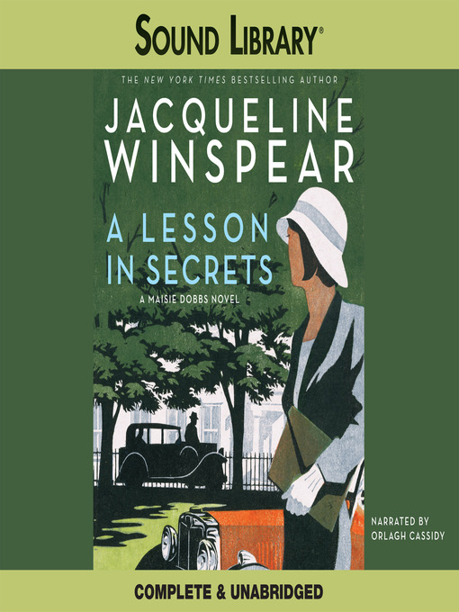 Title details for A Lesson in Secrets by Jacqueline Winspear - Wait list