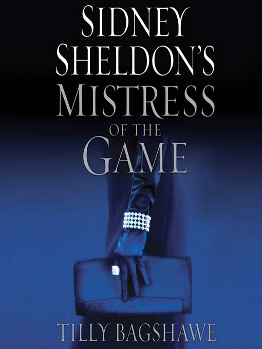 Title details for Sidney Sheldon's Mistress of the Game by Tilly Bagshawe - Available