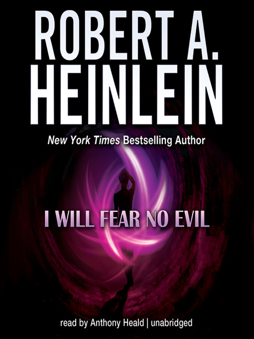 Title details for I Will Fear No Evil by Robert A. Heinlein - Available