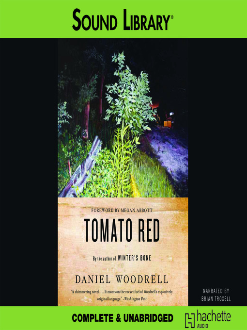 Title details for Tomato Red by Daniel Woodrell - Available