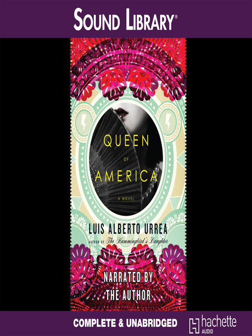 Title details for Queen of America by Luís Alberto Urrea - Available