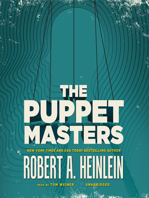 Title details for The Puppet Masters by Robert A. Heinlein - Available