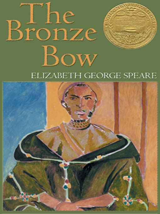 Title details for The Bronze Bow by Elizabeth George Speare - Available