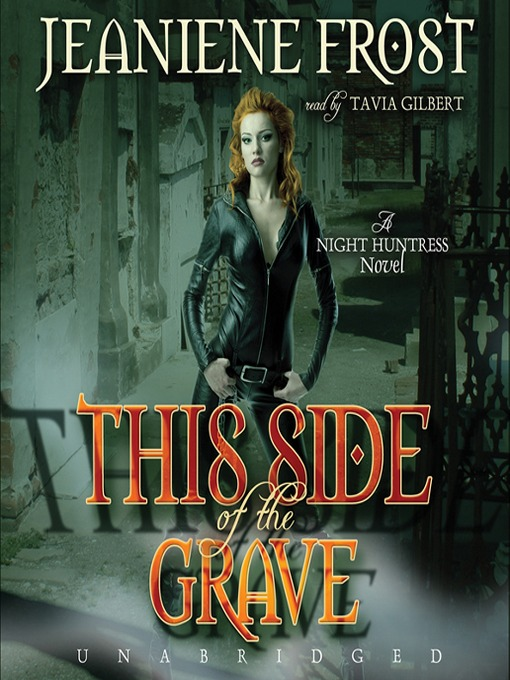 Title details for This Side of the Grave by Jeaniene Frost - Wait list