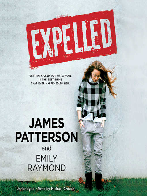 Title details for Expelled by James Patterson - Wait list