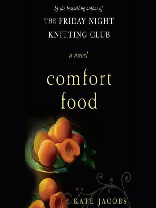 Title details for Comfort Food by Kate Jacobs - Available