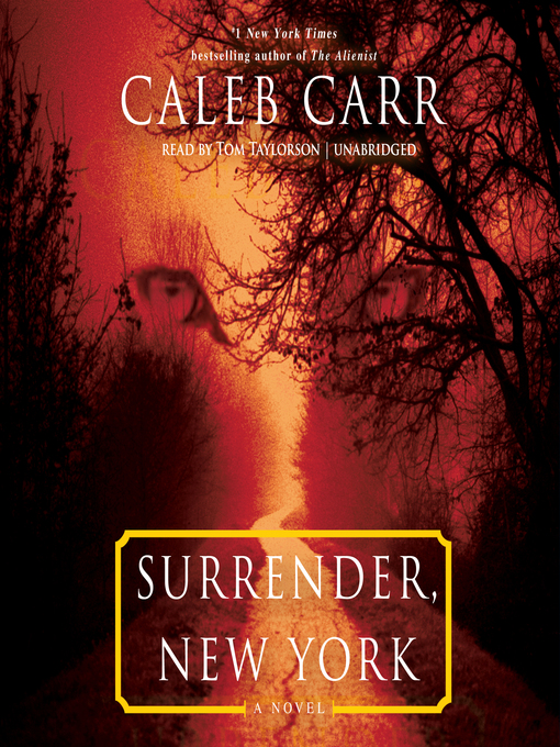 Title details for Surrender, New York by Caleb Carr - Wait list