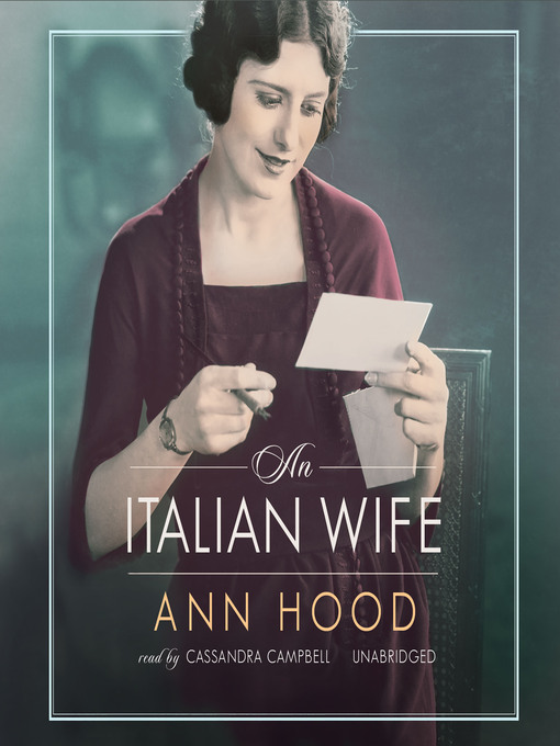 Title details for An Italian Wife by Ann Hood - Available