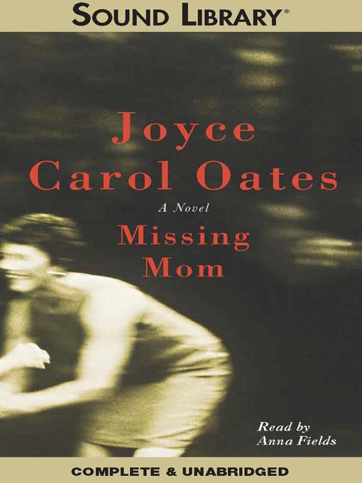 Title details for Missing Mom by Joyce Carol Oates - Available