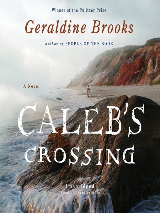 Title details for Caleb's Crossing by Geraldine Brooks - Wait list