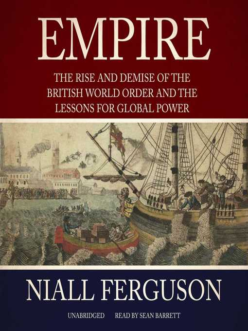 Title details for Empire by Niall Ferguson - Available