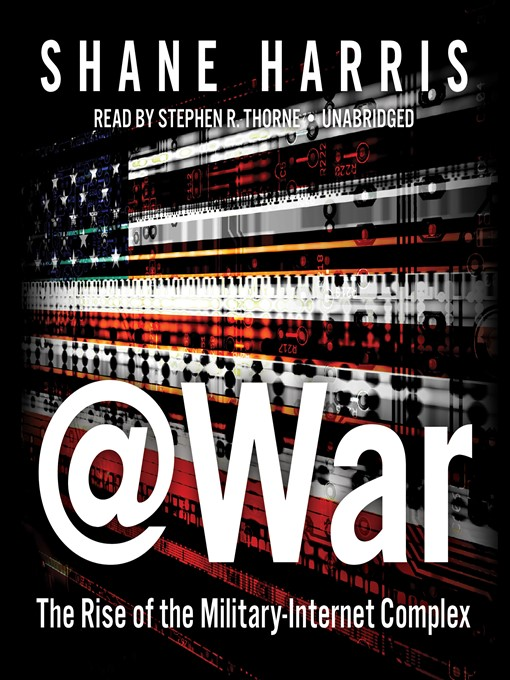 Title details for @War by Shane Harris - Available
