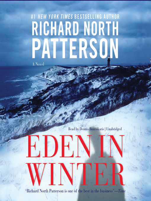 Title details for Eden in Winter by Richard North Patterson - Wait list