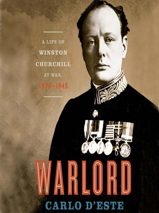 Title details for Warlord by Carlo D'Este - Available