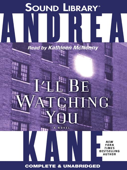 Title details for I'll Be Watching You by Andrea Kane - Available