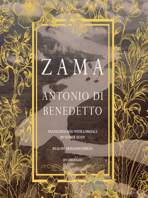 Title details for Zama by Antonio Di Benedetto - Available