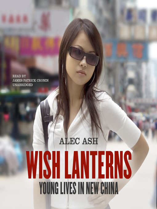 Title details for Wish Lanterns by Alec Ash - Available