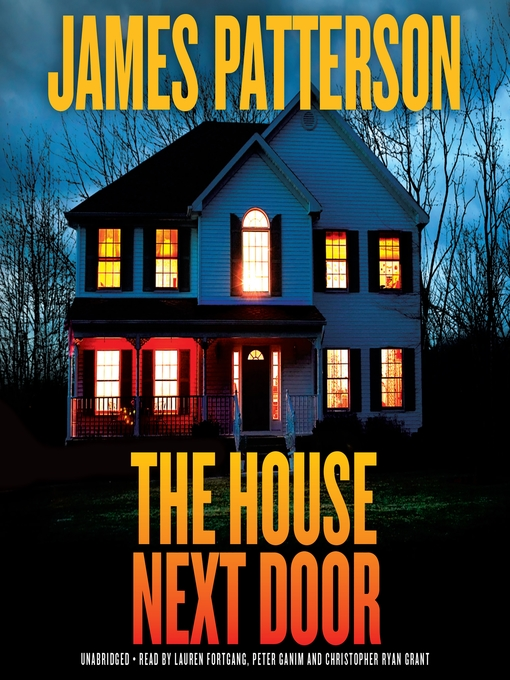 Title details for The House Next Door by James Patterson - Wait list