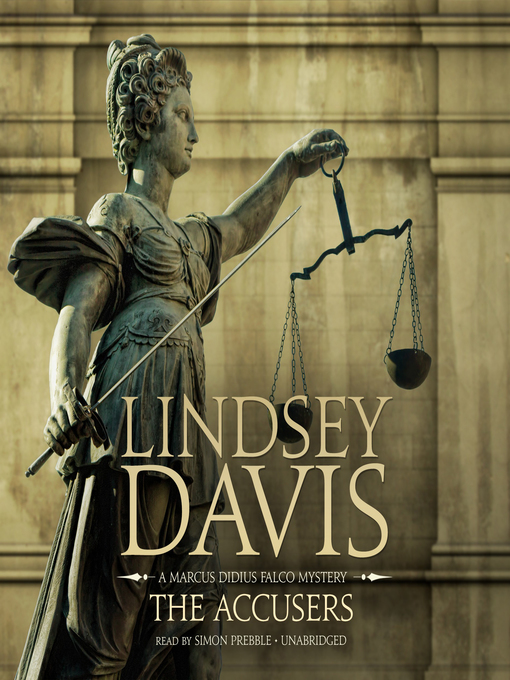 Title details for The Accusers by Lindsey Davis - Available