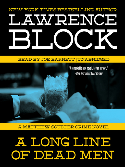 Title details for A Long Line of Dead Men by Lawrence Block - Available