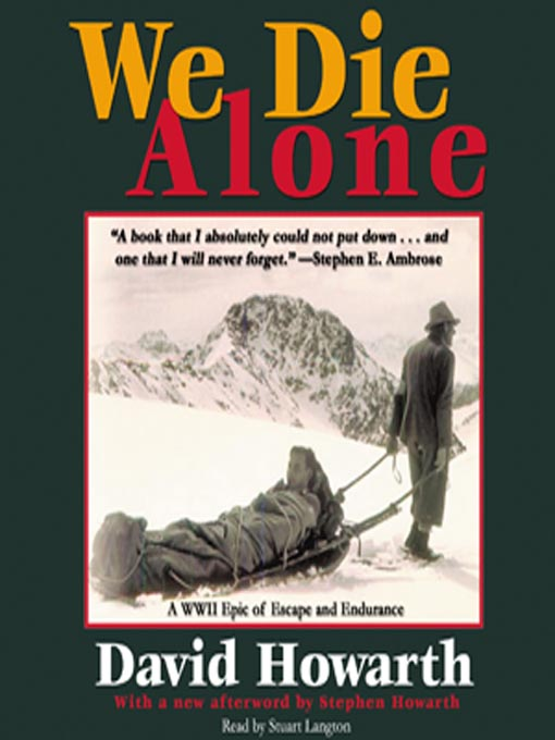 Title details for We Die Alone by David Howarth - Available