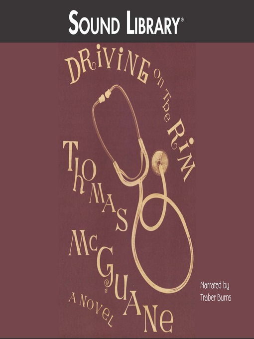 Title details for Driving on the Rim by Thomas McGuane - Available